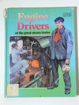 ENGINE DRIVERS of the great steam trains.(Wallace 1979)